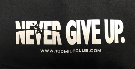 never-give-up-logo – 100 Mile Club®